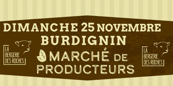 Dimanche 25 Novembre 2018 – Marché de producteurs à la Bergerie